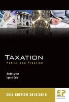 Taxation: Policy and Practice 2018/19 (25th edition) 2018
