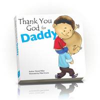 Thank You God for Daddy - Thank You God (Board book)
