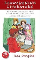 Reawakening Literature: Working with Classic Literature Retellings - Real Reads (Paperback)