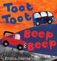 Toot Toot Beep Beep (Paperback)