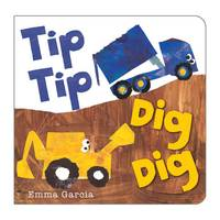 Tip Tip Dig Dig (Board book)