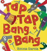 Tap Tap Bang Bang (Hardback)