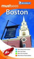 Boston Must Sees Guide - Michelin Must Sees (Paperback)