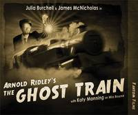 Arnold Ridley's The Ghost Train - Theatre Classics (CD-Audio)