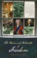 The Warriors and Wordsmiths of Freedom: The Birth and Growth of Democracy (Paperback)