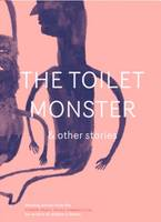 The Toilet Monster & Other Stories - Fiction (Paperback)