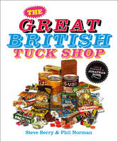 The Great British Tuck Shop (Hardback)