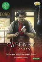 Sweeney Todd the Graphic Novel Quick Text: The Demon Barber of Fleet Street (Paperback)