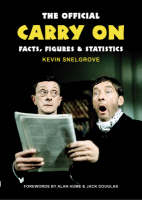 """The Official """"Carry On"""" Facts, Figures and Statistics: A Complete Statistical Analysis of the Carry Ons (Hardback)"""