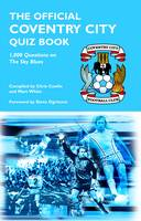 The Official Coventry City Quiz Book (Hardback)