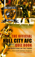 The Official Hull City AFC Quiz Book (Hardback)