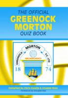 The Official Greenock Morton Quiz Book (Hardback)