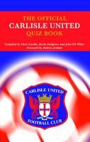 The Official Carlisle United Quiz Book (Hardback)