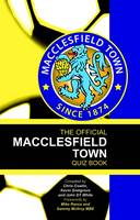 The Official Macclesfield Town Quiz Book (Hardback)