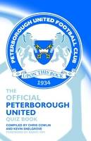 The Official Peterborough United Quiz Book (Hardback)