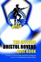 The Official Bristol Rovers Quiz Book (Hardback)