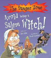 Avoid Being A Salem Witch! - The Danger Zone (Paperback)
