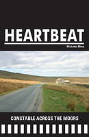 Constable Across the Moors - Heartbeat 03 (Paperback)