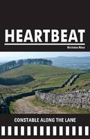Constable Along the Lane - Heartbeat 06 (Paperback)