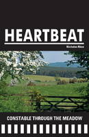 Constable Through the Meadow - Heartbeat 07 (Paperback)