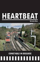 Constable in Disguise - Heartbeat 08 (Paperback)