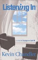 Listening In: A Novel of Therapy and Real Life (Paperback)