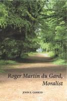 Roger Martin Du Gard, Moralist