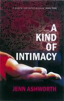 A Kind of Intimacy (Paperback)