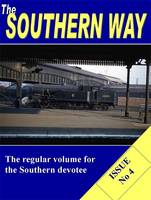 The Southern Way: Issue No. 4 - Southern Way Series 4 (Paperback)