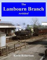 The Lambourn Branch: Revisited (Paperback)