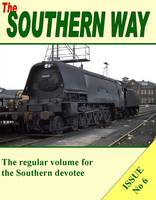 The Southern Way: Issue no. 6 - Southern Way Series No. 6 (Paperback)