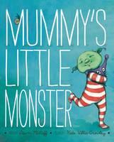 Mummy's Little Monster (Paperback)