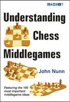Understanding Chess Middlegames (Paperback)