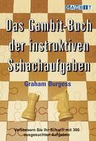Das Gambit-Buch Der Instruktiven Schachaufgaben (Paperback)