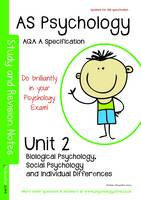 AS Psychology: Unit 2 - Biological Psychology, Social Psychology, Individual Differences: AQA a Specification (Paperback)