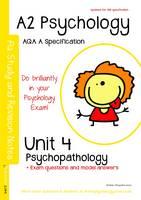A2 Psychology Study and Revision Notes Unit 4: Psychopathology: AQA a Specification (Paperback)