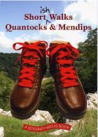 Shortish Walks Quantocks and Mendips (Paperback)