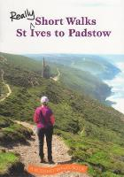 Really Short Walks St Ives to Padstow - Really Short Walks (Paperback)