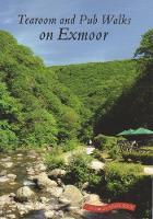 Tearoom and pub walks on Exmoor (Paperback)