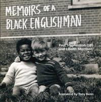 Memoirs of a Black Englishman: Paul Stephenson OBE (Paperback)