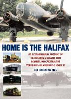 Home is the Halifax (Hardback)