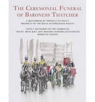 Ceremonial Funeral of Baroness Thatcher (Hardback)
