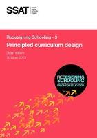 Redesigning Schooling: 3: Principled Curriculum Design (Paperback)