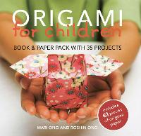 Origami for Children: Book & Paper Pack with 35 Projects (Paperback)