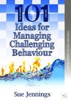 101 Ideas for Managing Challenging Behaviour - 101 Activities & Ideas 2