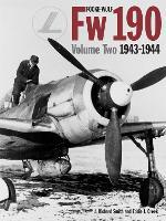 Focke Wulf FW 190: 1943 - 1944 v. 2 (Hardback)