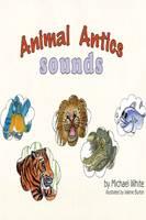 Animal Antics: Sound (Paperback)