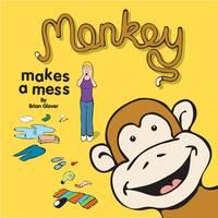 Monkey Makes a Mess