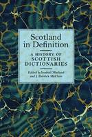 Scotland in Definition: A History of Scottish Dictionaries (Paperback)