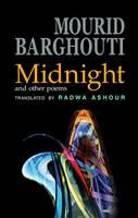 Midnight and Other Poems - Arc Translations (Hardback)
